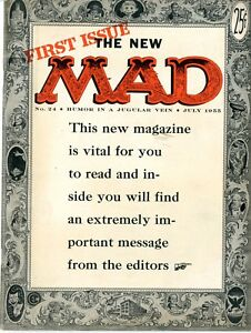 Mad   #24   FVF   First Issue The New Mad   July 1955  Humor in a Jugular Vein