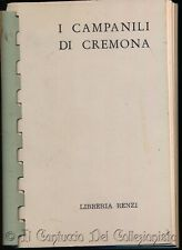 Franca Renzi Corna I campanili di Cremona Libreria Renzi