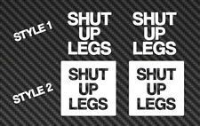 Shut Up Legs Vinyl Sticker Decal Car Window Mountain Bike mtb Jens Voigt road