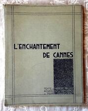 L'ENCHANTEMENT DE CANNES 1932 ILLUSTRATIONS PIERRE MANDONNET EO. H.C.DEDICACE.