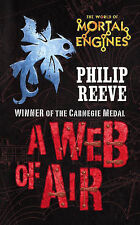 A Web of Air (Mortal Engines) By Philip Reeve NEW (Paperback) Book