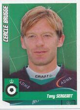 N°051 TONY SERGEANT # BELGIQUE CERCLE BRUGGE.KSV STICKER PANINI FOOTBALL 2011
