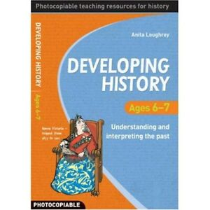 Developing History: Ages 6-7   -   9780713683929