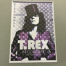 T REX MARC BOLAN - CONCERT POSTER CITY HALL NEWCASTLE MONDAY 21st JANUARY 1974