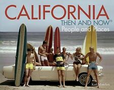 California: Then and Now®: People and Places,