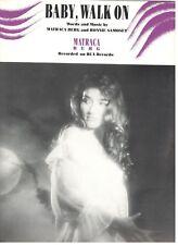 "MATRACA BERG ""BABY, WALK ON"" SHEET MUSIC-1990-PIANO/VOCAL/CHORDS-NEW ON SALE!!"