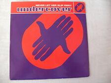 Undercover - Never Let Her Slip Away / Sha do - PWL Records PWL 255