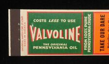 1940s Valvoline Motor Oil The Original Pennsylvania Oil Take Our Dare Matchbook