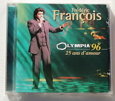 FREDERIC FRANCOIS . OLYMPIA 96 . 25 ANS D'AMOUR . CD