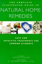 The Complete Family Guide to Natural Home Remedies: Safe and Effective Treatmen