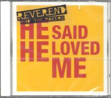 REVEREND AND THE MAKERS -He Said He Loved Me- SEALED 3 track CD Single