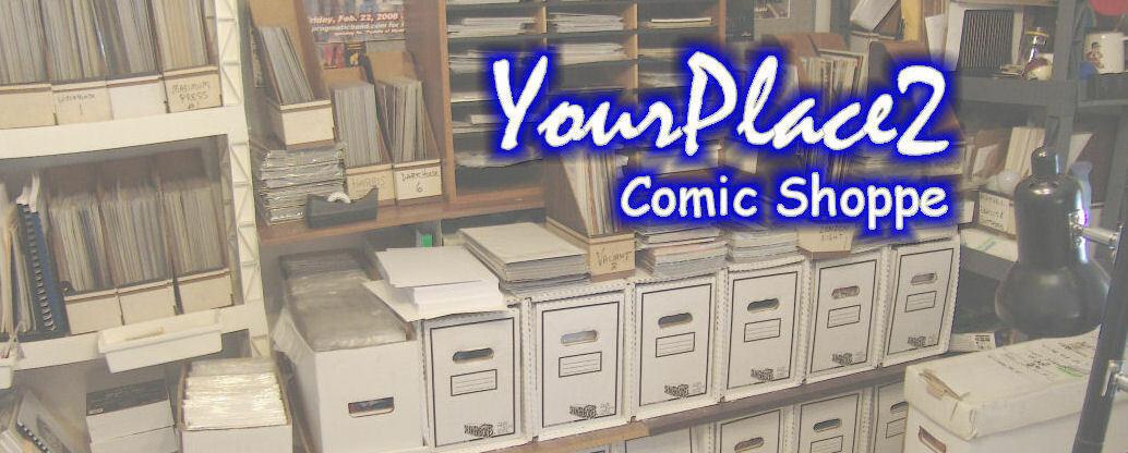 YourPlace2 Comic Shoppe