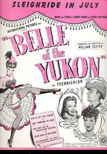 "BELLE OF YUKON Sheet Music ""Sleighride In July"" Randolph Scot Gypsy Rose Lee"