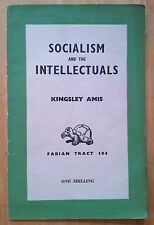 KINGSLEY AMIS Socialism and the Intellectuals 1957 Literature Politics Orwell