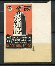 ERINNOPHILIE TIMBRE VIGNETTE / ESPANA ESPAGNE / FOIRE BARCELONA 1957