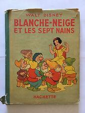 BLANCHE NEIGE ET LES SEPT NAINS 1940 DISNEY ILLUSTRE HACHETTE