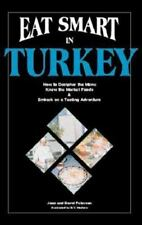 Eat Smart in Turkey: How to Decipher the Menu, Know the Market Foods & Embark o