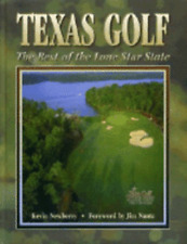 Texas Golf: The Best in the Lone Star State by Summit Press: Used