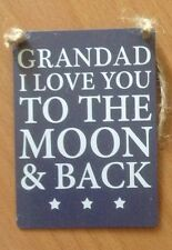 GRANDAD I LOVE YOU TO THE MOON AND BACK MINI Metal Sign Plaque Father Family