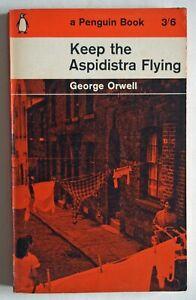 GEORGE ORWELL / KEEP THE ASPIDISTRA FLYING / PAPERBACK 1st PENGUIN EDITION 1962