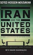 Iran and the United States, Mousavian, Seyed Hossein, Very Good, Hardcover