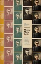 Science. culture: Making Marie Curie : Intellectual Property and Celebrity...