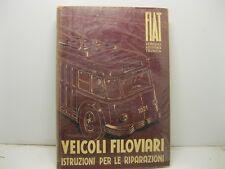 AA.VV., Veicoli filoviari Fiat. Modelli 672 F - 668 F - 656 F - 666 F - 635 F...