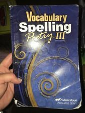 Abeka VOCABULARY SPELLING POETRY 3 III A BEKA BOOK 9th Grade Student Book USED