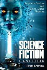 The Science Fiction Handbook by M. Keith Booker, Anne-Marie Thomas...