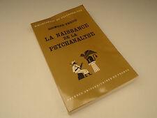 La Naissance de la Psychanalyse , Sigmund Freud , 1969