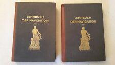 Lehrbuch der Navigation Teil I+II - KM-Arsenal Kiel 1943