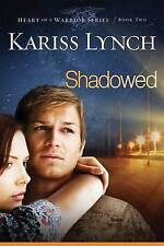 Shadowed by Kariss Lynch (Paperback / softback, 2015)