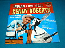 """KENNY ROBERTS """"Indian Love Call"""" VINYL LP : Starday 336 @ 1965 Yodeling COUNTRY"""