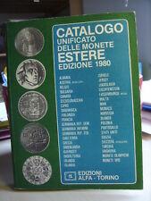 CATALOGO UNIFICATO DELLE MONETE ESTERE        Edizioni Alfa  1980