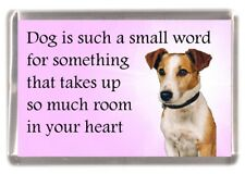 """Jack Russell Terrier Dog Fridge Magnet """"Dog is such a small word.."""" by Starprint"""
