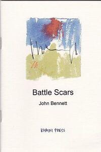 """JOHN BENNETT """"BATTLE SCARS"""" ARTWORK BY HENRY DENANDER KAMINI PRESS SIGNED 2010"""