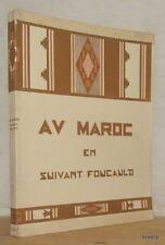 LADREIT DE LACHARRIÈRE AU MAROC EN SUIVANT FOUCAULD 1932 Delaye