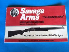 SAVAGE ARMS OWNERS INSTRUCTION MANUAL MODEL 24 COMBO RIFLE/SHOTGUN DATED 5/90
