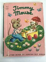 Rand McNally Junior Elf Book Vintage Timmy Mouse 8019