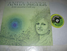 ANITA MEYER In The Meantime I will sing *SMALL POKER LABEL* LIKE CARLY SIMON*