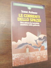 LE CORRENTI DELLO SPAZIO Isaac Asimov MONDADORI 1976 vendo libro di fantascienza