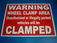 Wheel Clamp Area Unauthorised Illegally Parked Vehicles Clamped A3 Plastic Sign