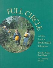 Full Circle : A New Look at Multiage Education-ExLibrary