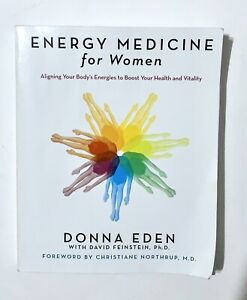 Energy Medicine for Women: Aligning Your Body's Energies to Boost Your Health