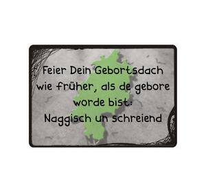 """Schild Hinweisschild Hinweis """"Feier Dein Gebortsdach wie früher"""" Hessen Spruch"""