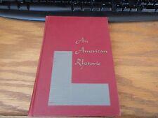 An American Rhetoric by William W. Watt 1952 GC HC First Edition