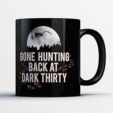 Hunting Coffee Mug - Back at Dark Thirty - Funny 11 oz Black Ceramic Tea Cup - C