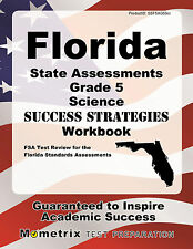 Florida State Assessments Grade 5 Science Success Strategies Study Guide