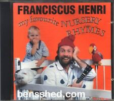 FRANCISCUS HENRI *MY FAVOURITE NURSERY RHYMES* ORIGINAL 1993 OZ CD LIKE NEW LOOP