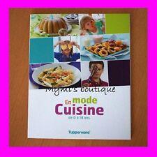 """Livre de recettes """"EN MODE CUISINE"""" TUPPERWARE 0-18 ans pour enfants & ados !"""